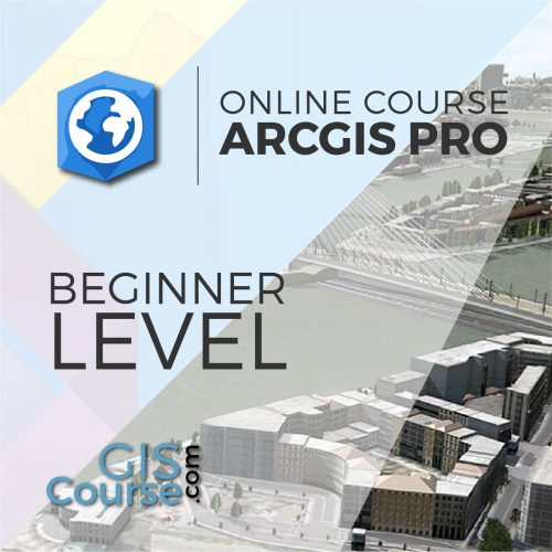 Online Course ArcGIS Pro Beginner Level