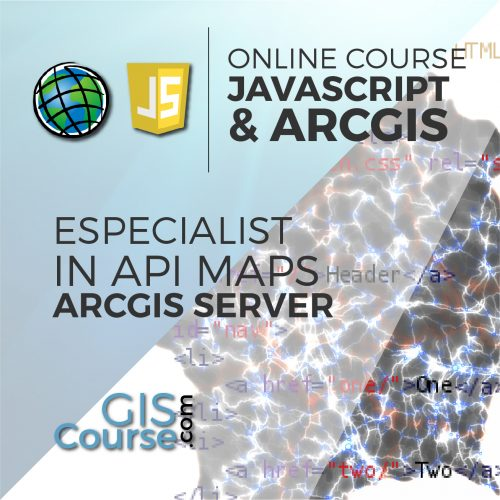 Online Course Specialist in Developing Web Based GIS Applications using ArcGIS API for JavaScript and ArcGIS Server