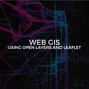 Web GIS Using OpenLayers and Leaflet inv