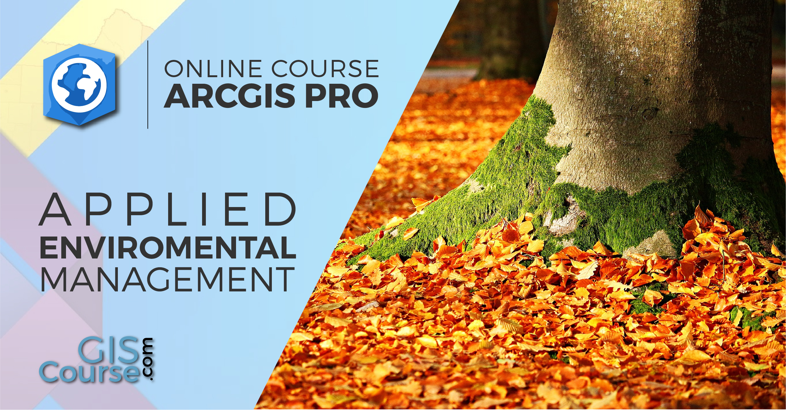 ArcGIS Pro Course applied to Environmental Management