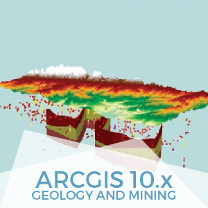 ArcGIS Geology and Mining