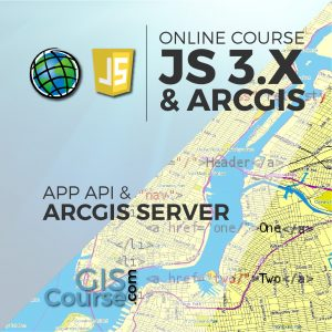 Online Course Development of Web Based GIS Applications using ArcGIS API 3.x for JavaScript and ArcGIS Server