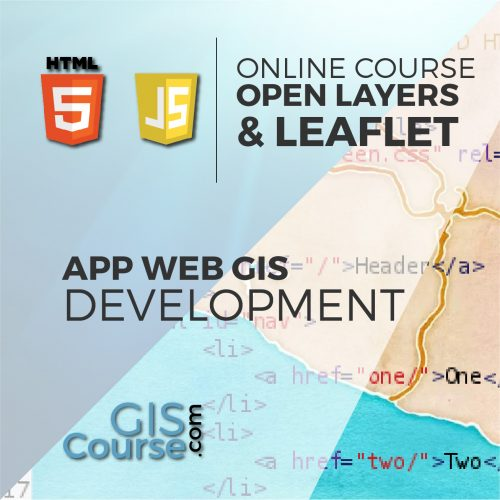 Online Course Development of Web Based GIS Applications using Open Layers and Leaflet