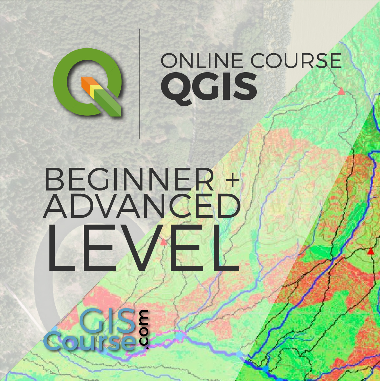 QGIS Course – from Beginner to Advanced